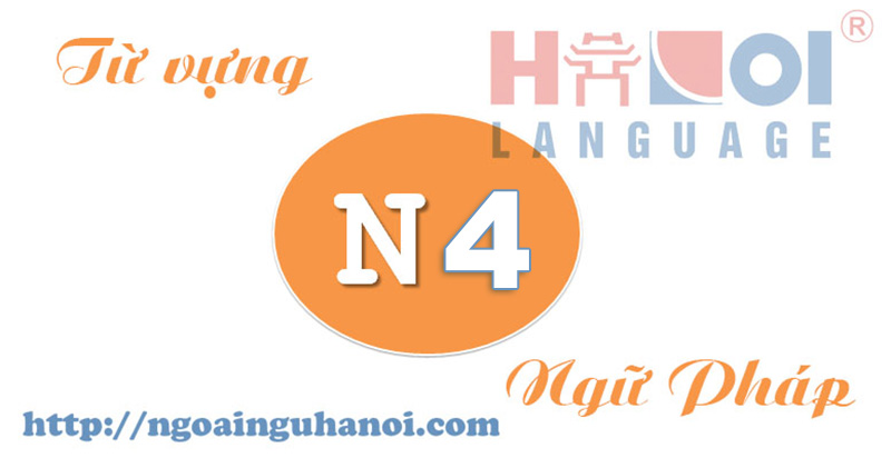 tu-vung-ngu-phap-N4