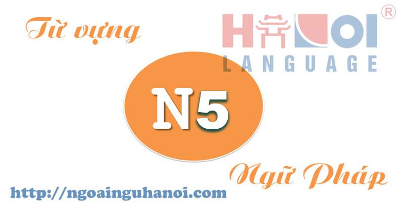tu-vung-ngu-phap-N5