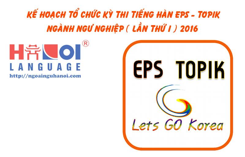 ke-hoach-thi-tieng-han-eps-ngu-nghiep-2016