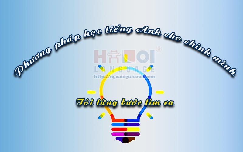 toi-tim-phuong-phap-hoc-tieng-anh-cho-chinh-minh