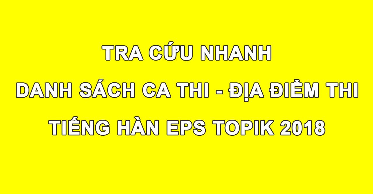 danh-sach-ca-thi-tieng-han-eps-topik-2018-1